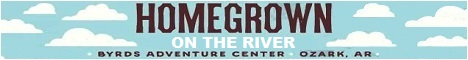 HOMEGROWN On The River at Byrd's Adventure Center